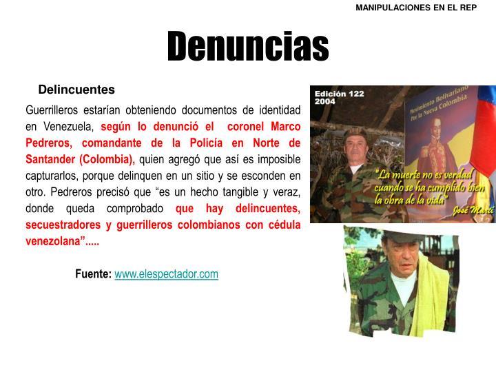 Guerrilleros estarían obteniendo documentos de identidad en Venezuela,