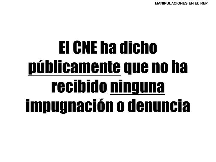 El CNE ha dicho