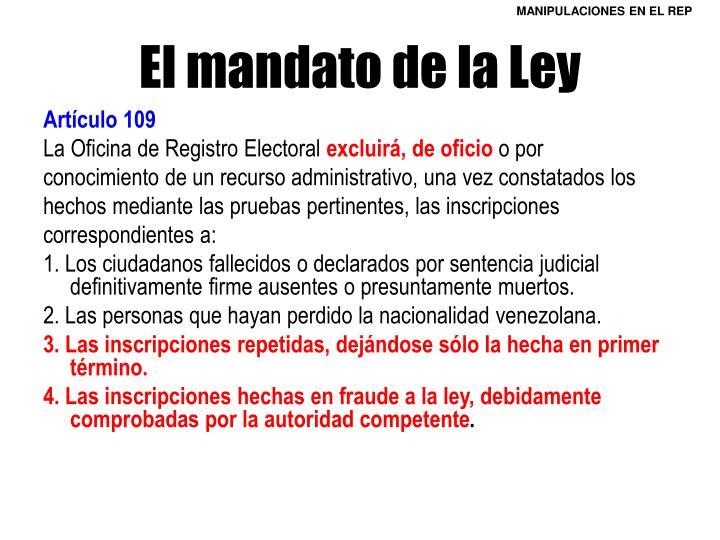 El mandato de la Ley