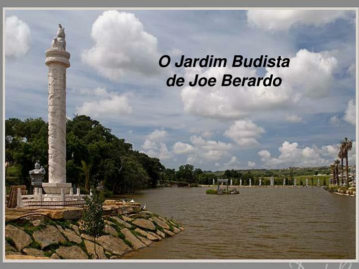 O Jardim Budista de Joe Berardo