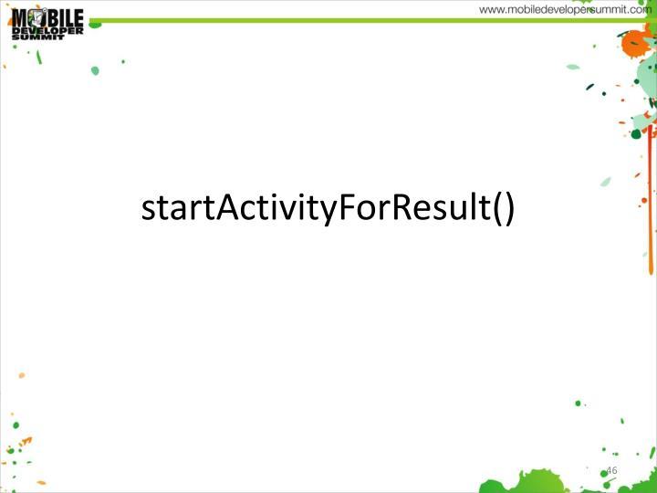 startActivityForResult()