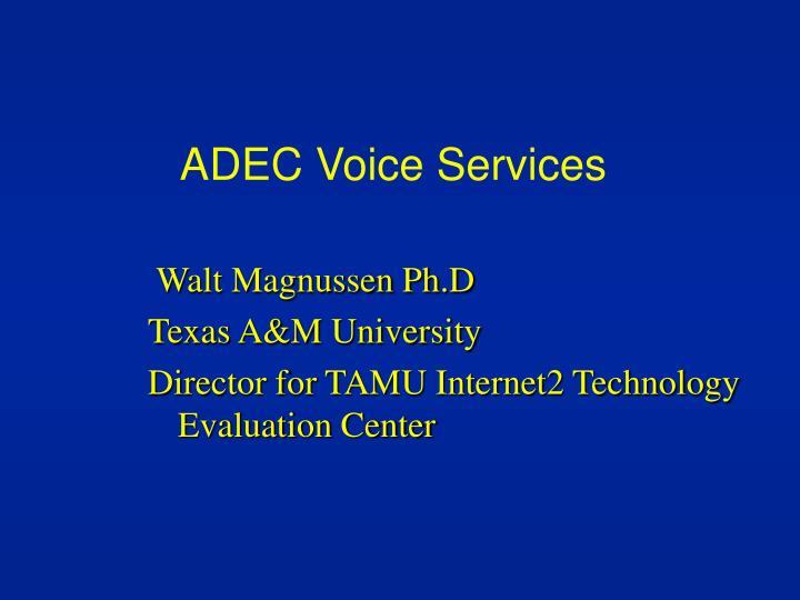 ADEC Voice Services