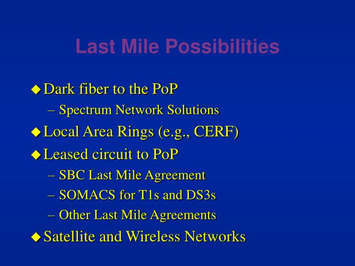 Last Mile Possibilities