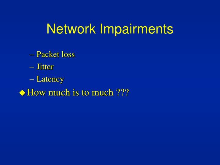 Network Impairments