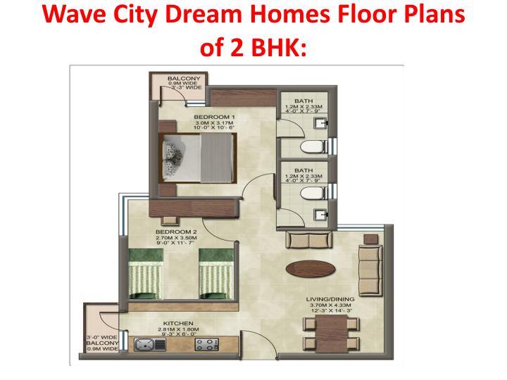 Wave City Dream Homes Floor