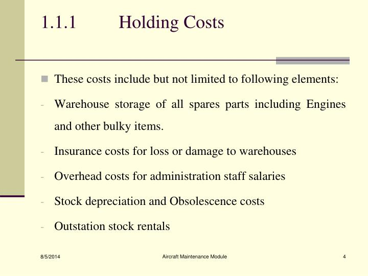 1.1.1	 Holding Costs