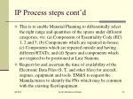 ip process steps cont d1