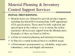 material planning inventory control support services