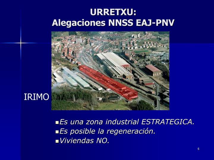 Es una zona industrial ESTRATEGICA.