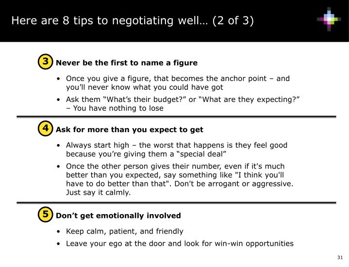 Here are 8 tips to negotiating well… (2 of 3)
