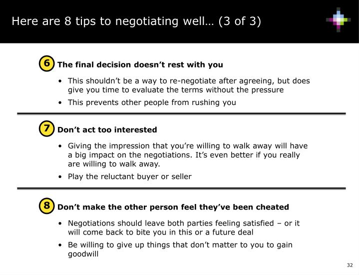 Here are 8 tips to negotiating well… (3 of 3)