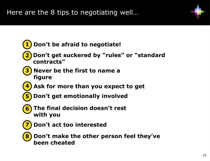 Here are the 8 tips to negotiating well…