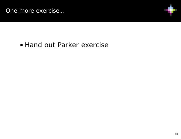 One more exercise…
