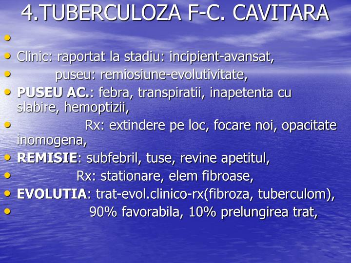 4.TUBERCULOZA F-C. CAVITARA