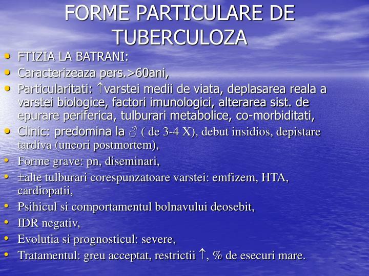 FORME PARTICULARE DE TUBERCULOZA