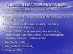 tuberculoza pneumoconioze