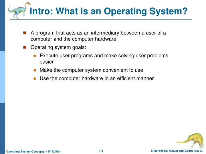 Intro: What is an Operating System?
