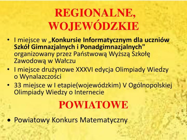 REGIONALNE, WOJEWÓDZKIE