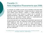 fiscalit 1 nota integrativa risanamento spa 2006