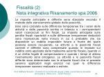 fiscalit 2 nota integrativa risanamento spa 2006
