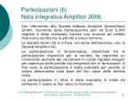 partecipazioni 6 nota integrativa amplifon 2006