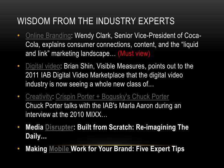 Wisdom from the industry experts
