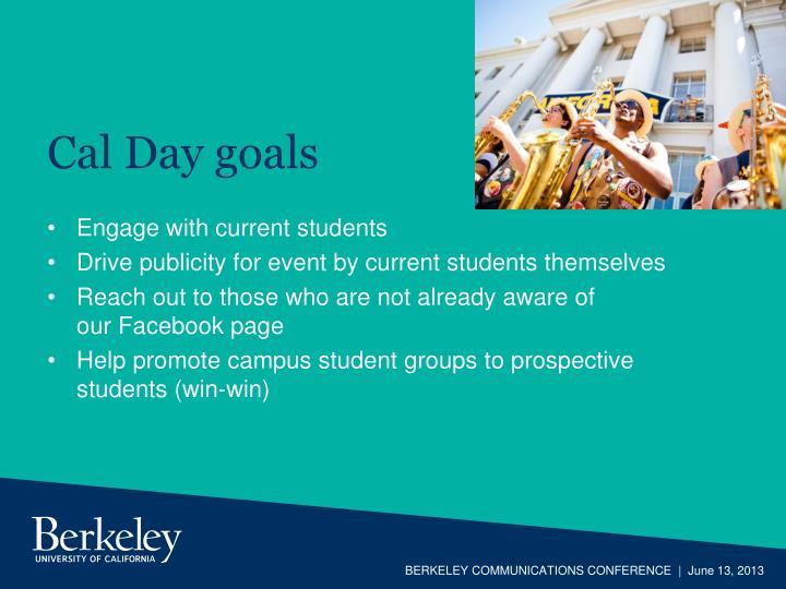 Cal Day goals