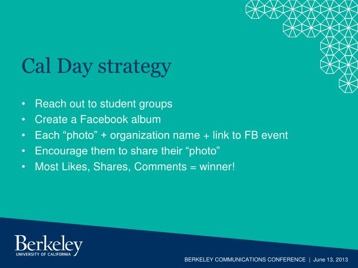 Cal Day strategy