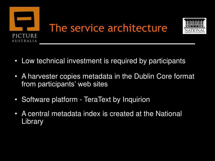The service architecture