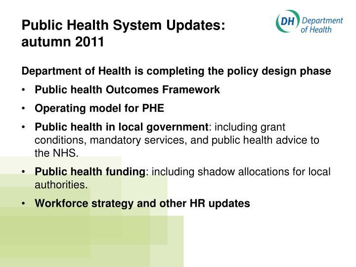 Public Health System Updates: autumn 2011
