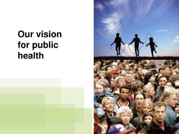 Our vision for public health