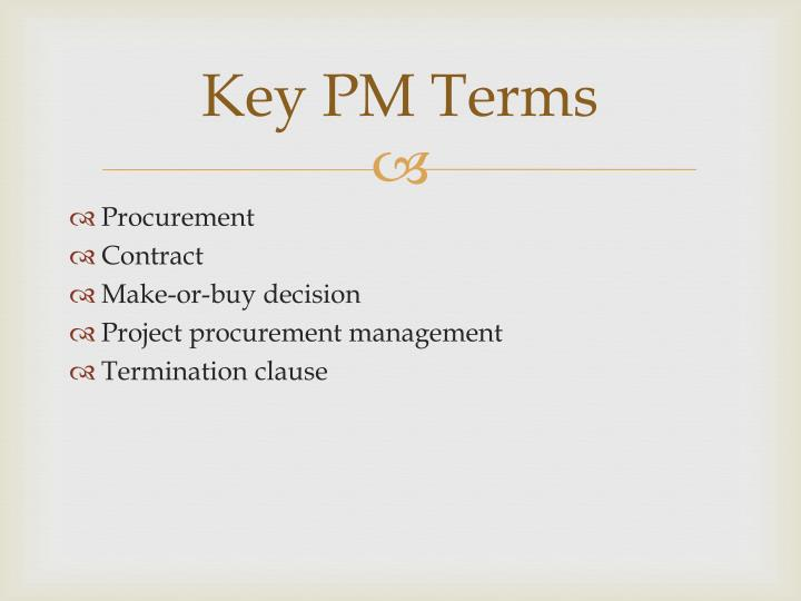 Key PM Terms