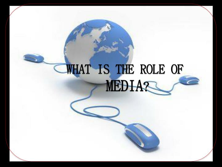 WHAT IS THE ROLE OF