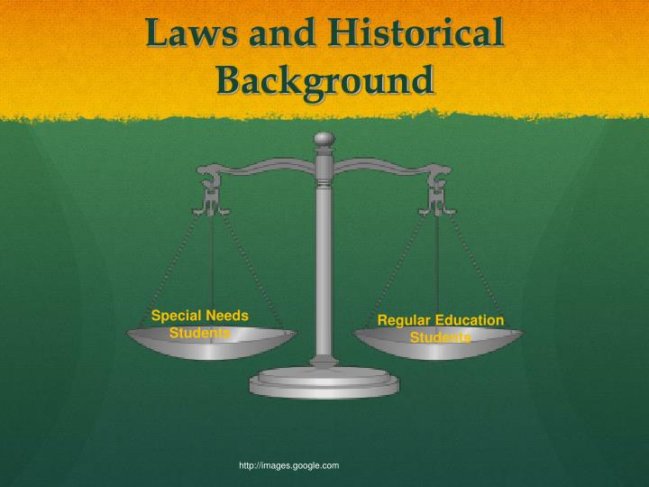 Laws and Historical Background