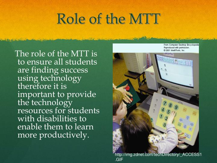 Role of the MTT