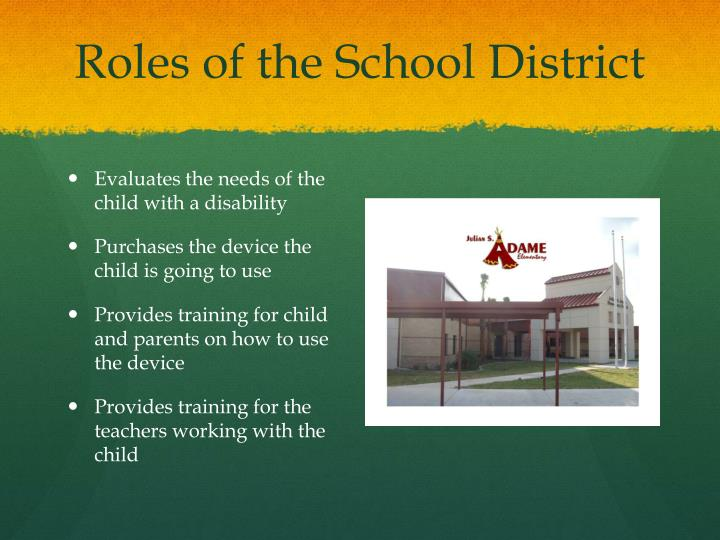 Roles of the School District