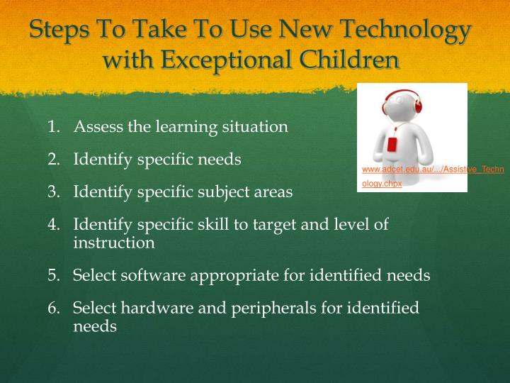 Steps To Take To Use New Technology with Exceptional Children