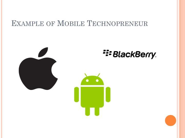 Example of Mobile Technopreneur