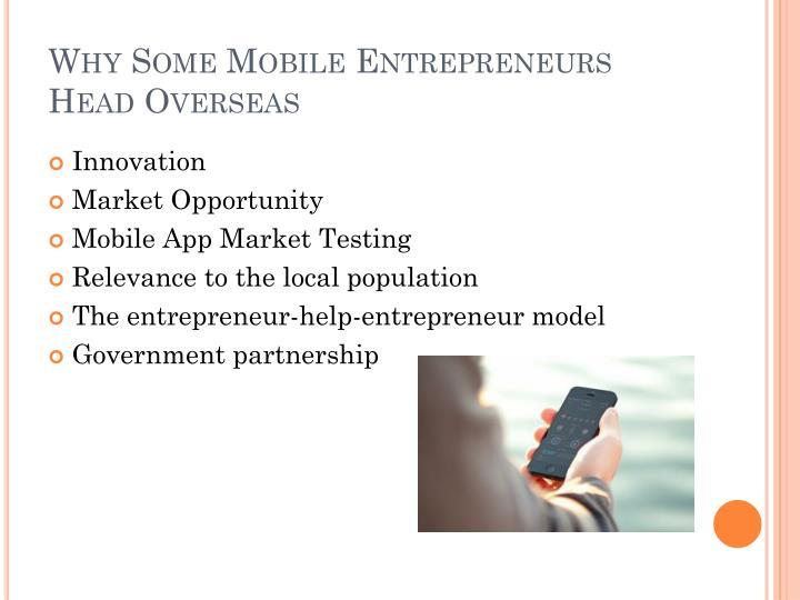 Why Some Mobile Entrepreneurs Head Overseas