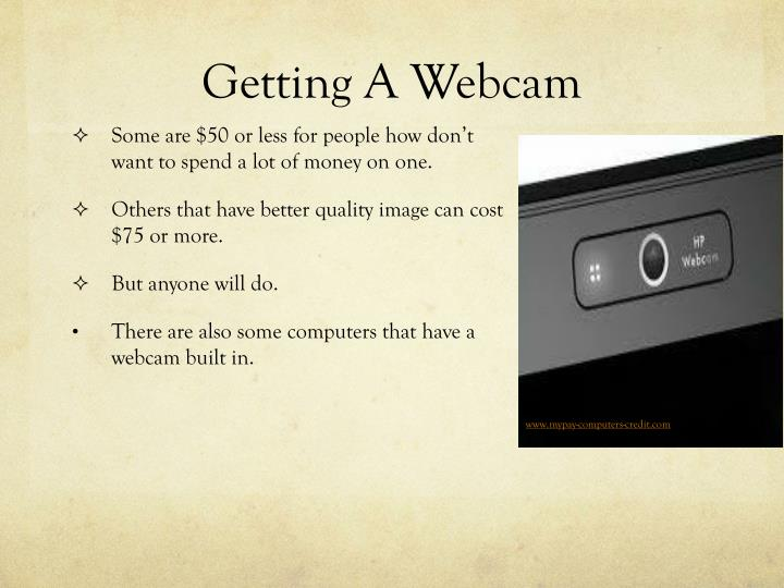 Getting a webcam