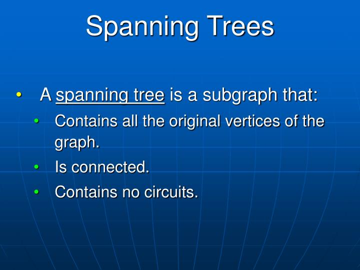 Spanning Trees
