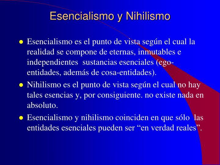 Esencialismo y Nihilismo