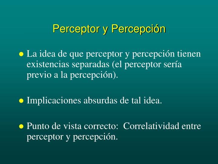 Perceptor y Percepción