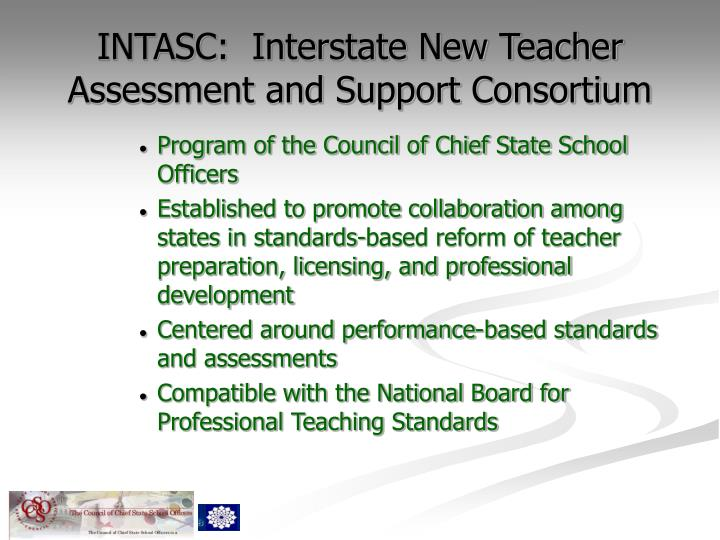 INTASC:  Interstate New Teacher Assessment and Support Consortium
