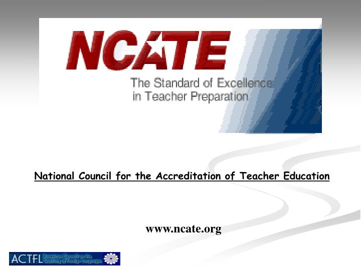National Council for the Accreditation of Teacher Education