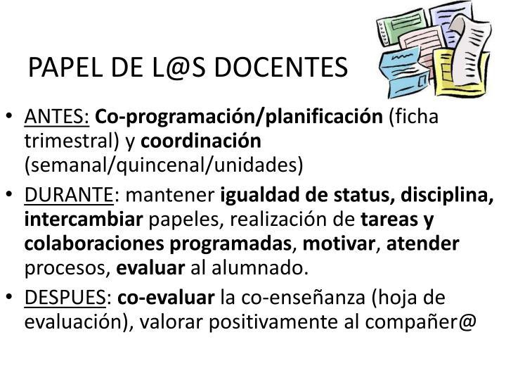 PAPEL DE L@S DOCENTES
