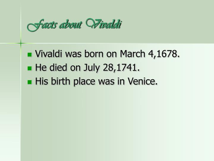 Facts about vivaldi