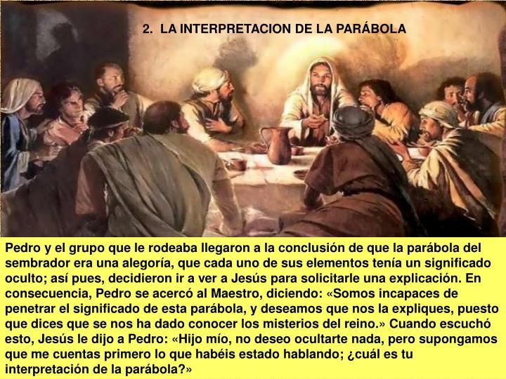 2.  LA INTERPRETACION DE LA PARÁBOLA