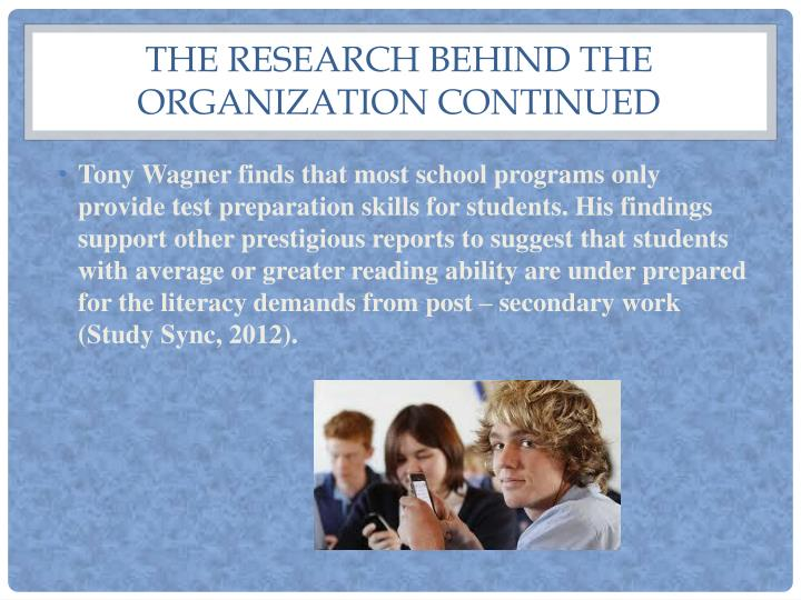 The research behind the organization continued