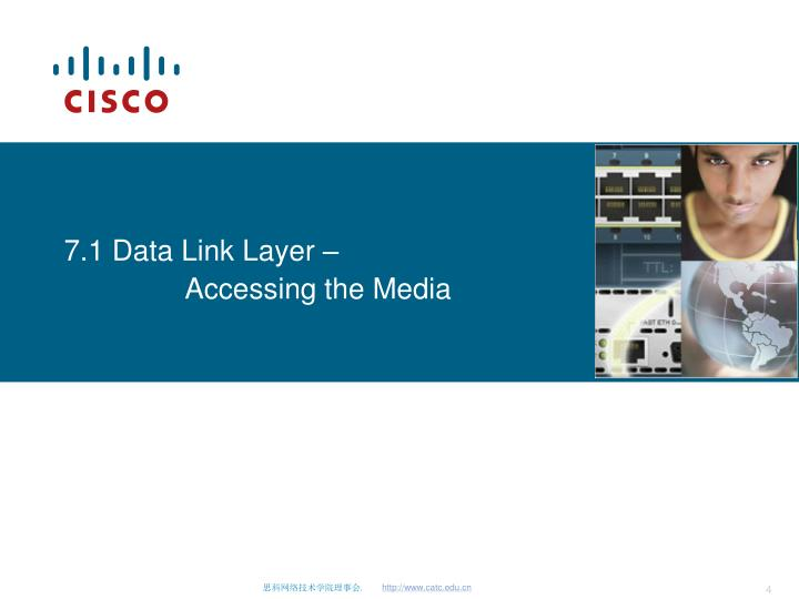 7.1 Data Link Layer –